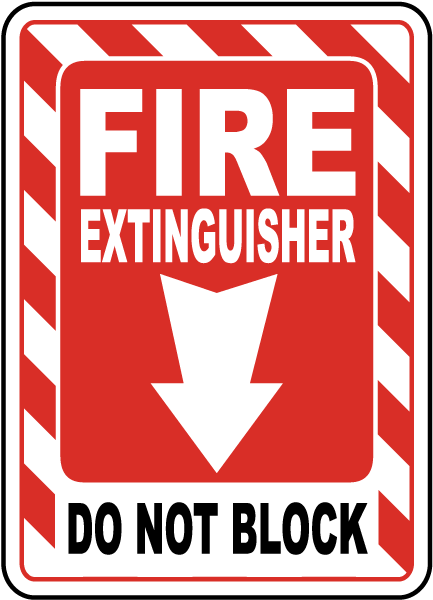photograph regarding Printable Fire Extinguisher Sign titled Hearth Extinguisher Do Not Block Indication