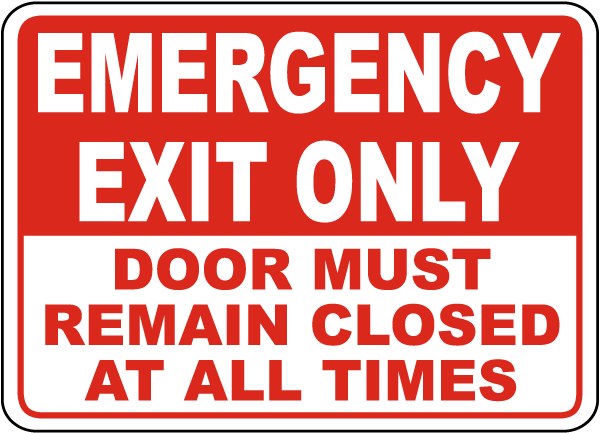 emergency exit must remain closed sign a5163 by. Black Bedroom Furniture Sets. Home Design Ideas