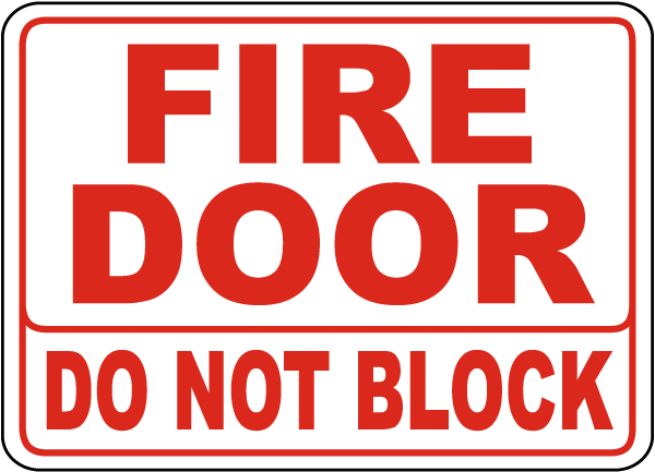 Fire Door Do Not Block Sign By Safetysign Com A5173