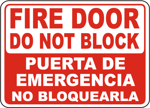 Bilingual Fire Door Do Not Block Sign