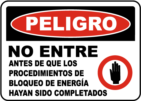 Spanish Danger Do Not Enter Lock Out Sign