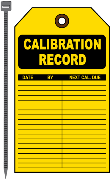 Calibration Record Tag By Safetysign Com Equipment Tags