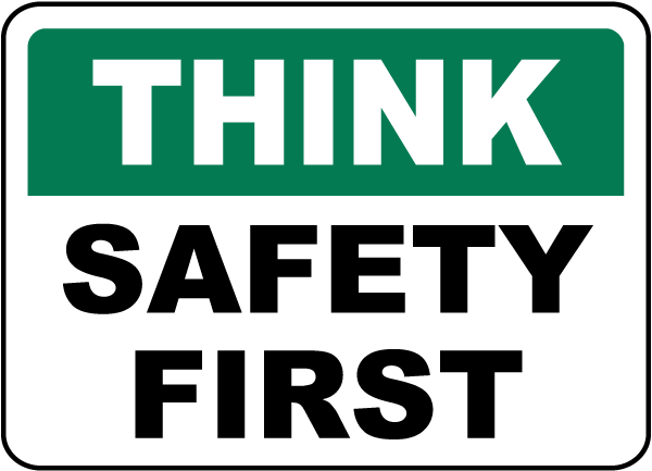 Think Safety First Sign by SafetySign.com - D3937
