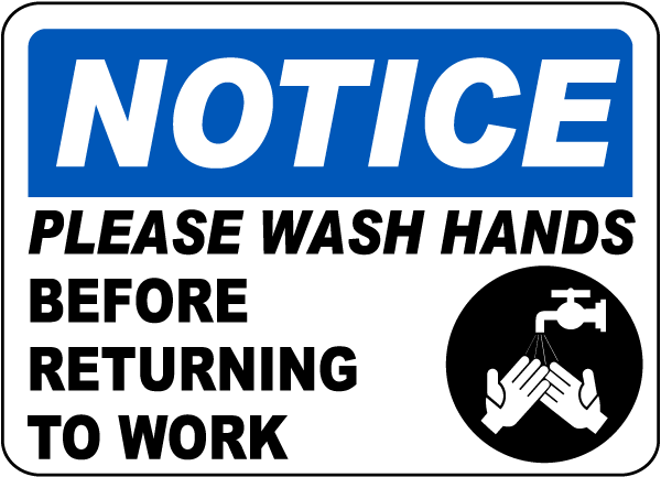 Notice Please Wash Your Hands Label