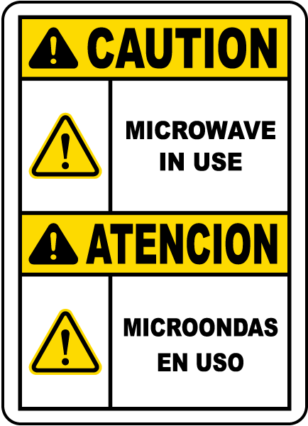 Bilingual Caution Microwave In Use Sign