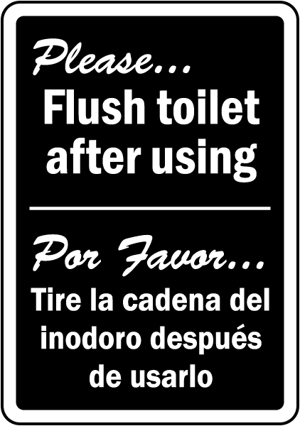 Bilingual please flush toilet sign d5824 by for Do not flush signs for bathroom