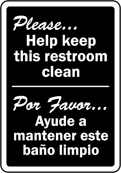 Bathroom Etiquette Signs bilingual keep this restroom clean sign d5825 -safetysign