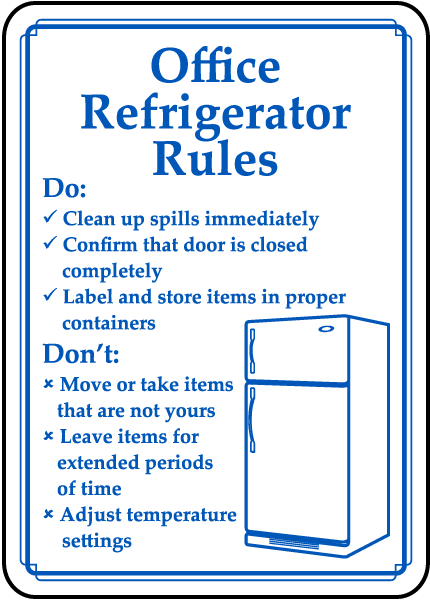 Office Refrigerator Rules Sign by SafetySign.com - D5900