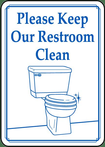 Please Keep Restroom Clean Signs. Zoom, Price, Buy Please ...