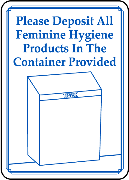 Dispose Hygiene Products Sign By D5911
