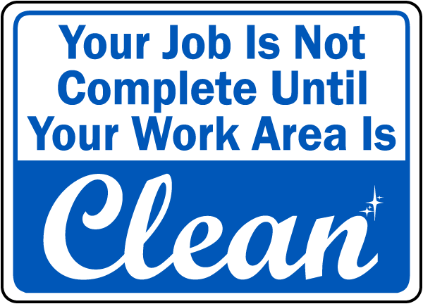 Housekeeping at work keep your work area clean sign by safetysign com