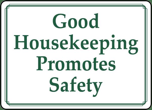 Humorous Safe Housekeeping Just B Cause