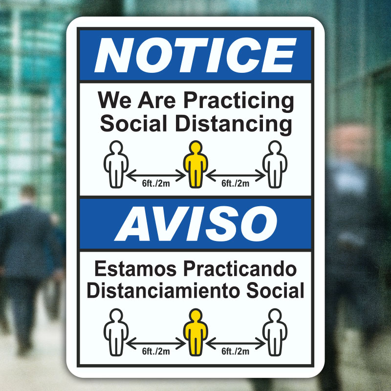 Bilingual We Are Practicing Social Distancing Sign
