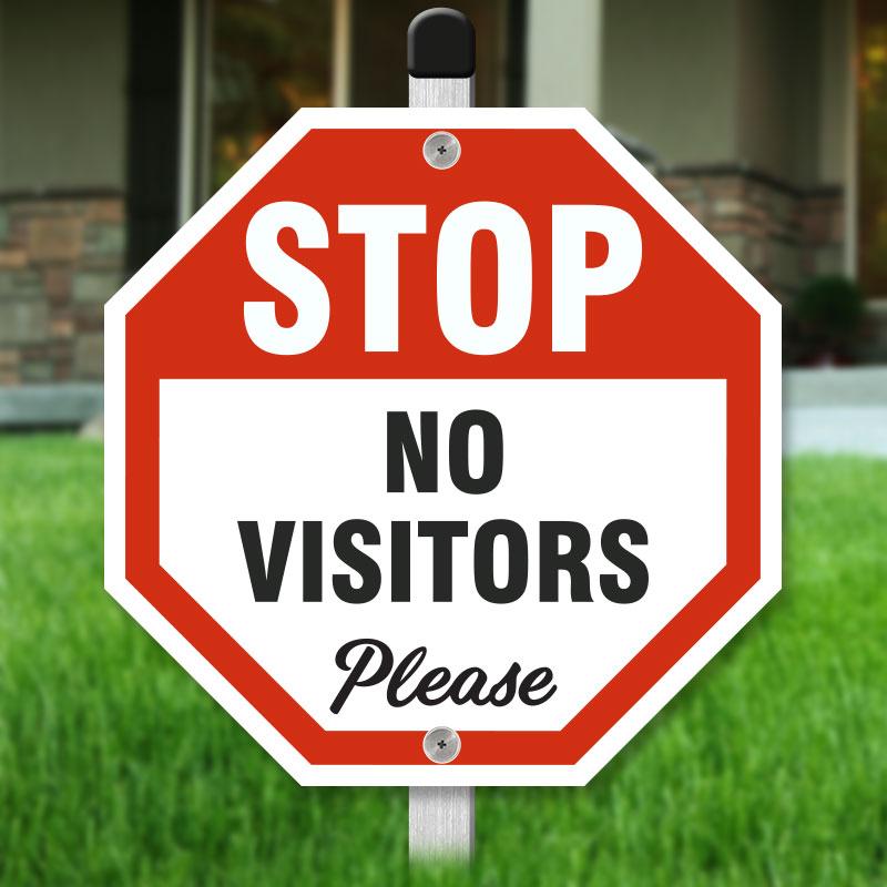 Stop No Visitors Please Yard Sign