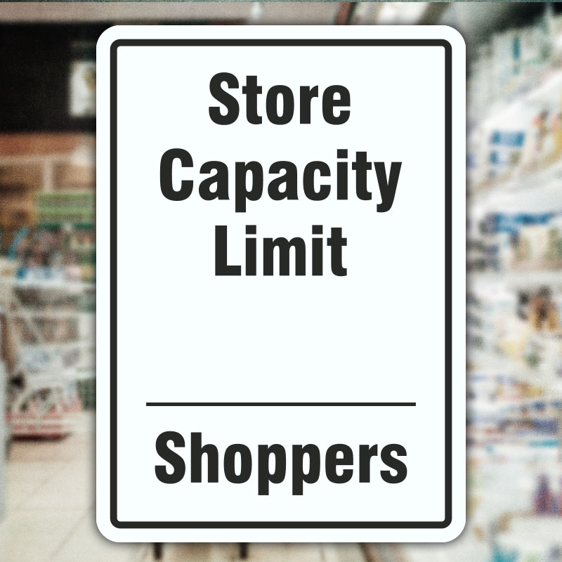 Store Capacity Limit Sign