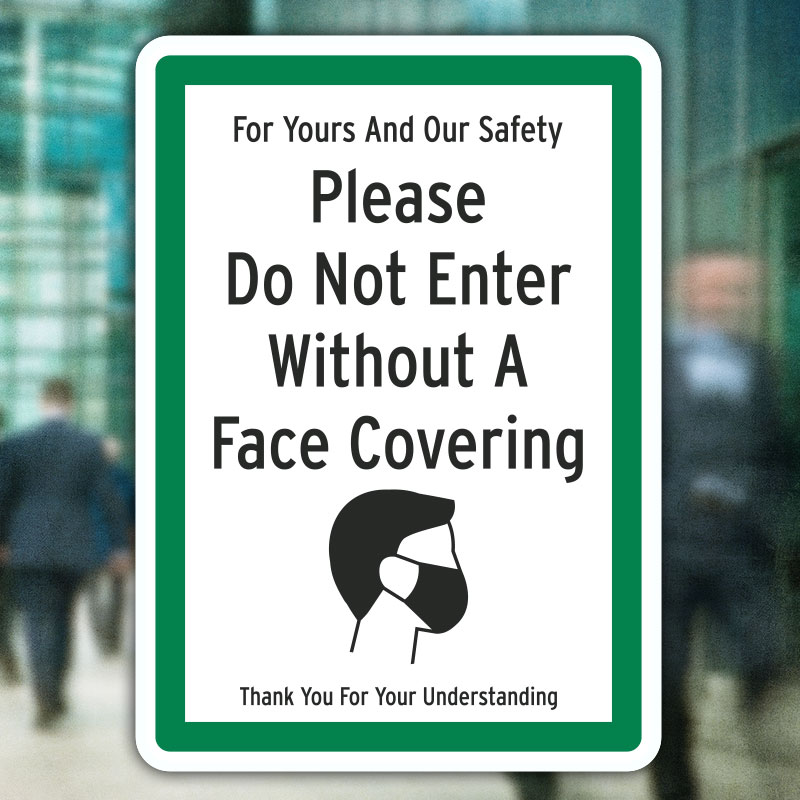 Do Not Enter Without Face Covering Sign