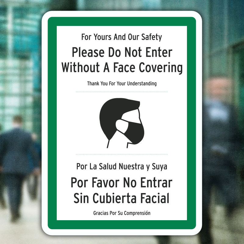 Bilingual Do Not Enter Without Face Covering Sign