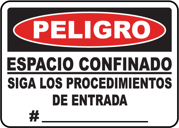 Spanish Confined Space Follow Entry Procedures # Sign