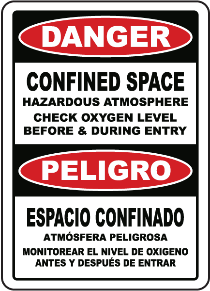 Bilingual Check Oxygen Level Before & During Entry Sign