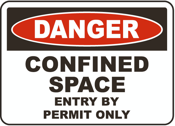 Confined Space Entry By Permit Only Sign