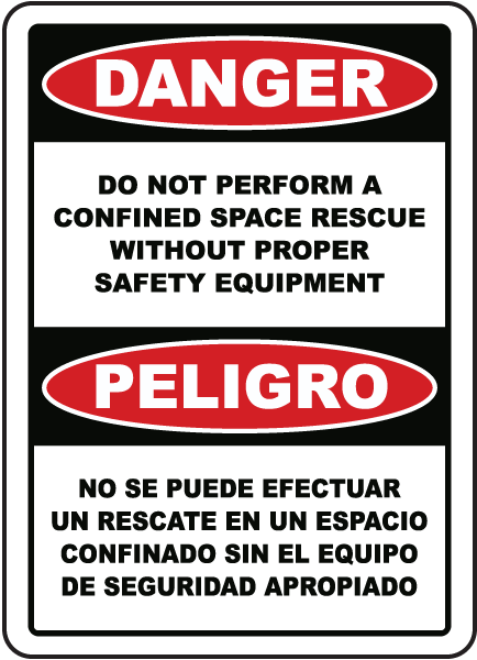 Bilingual Danger Do Not Perform A Rescue Sign