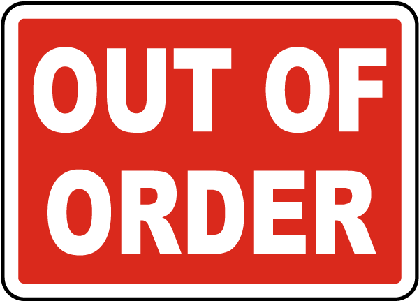 Lucrative image for printable out of order sign