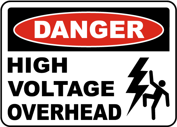 Danger High Voltage Overhead Label