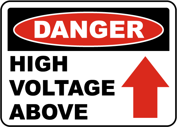 Danger High Voltage Above Label