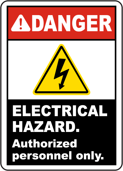 electrical hazard authorized only sign e3391 by safetysign com
