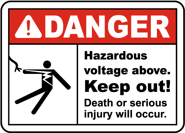 Hazardous Voltage Above Keep Out Sign
