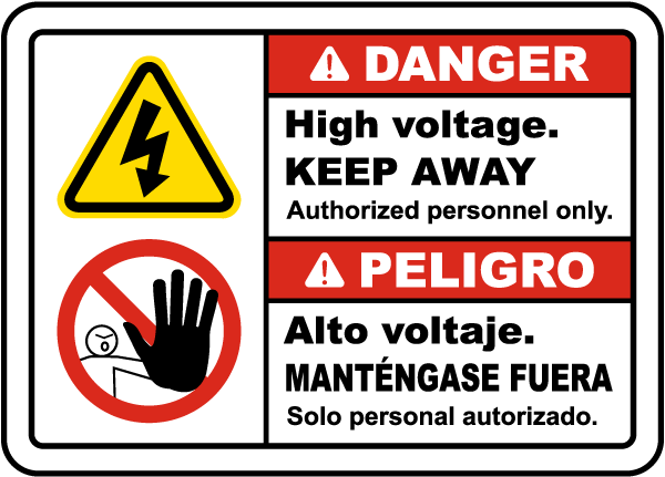 Bilingual Danger High Voltage Keep Away Label