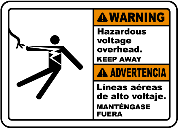 Bilingual Warning Hazardous Voltage Overhead Label