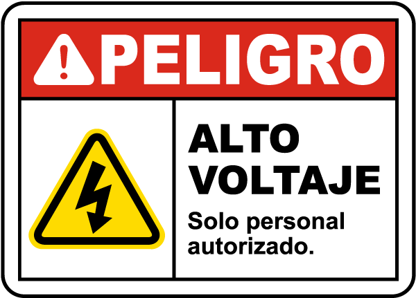 Spanish Danger High Voltage Authorized Personnel Only Label