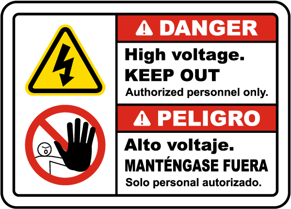Bilingual Danger High Voltage Keep Out Label