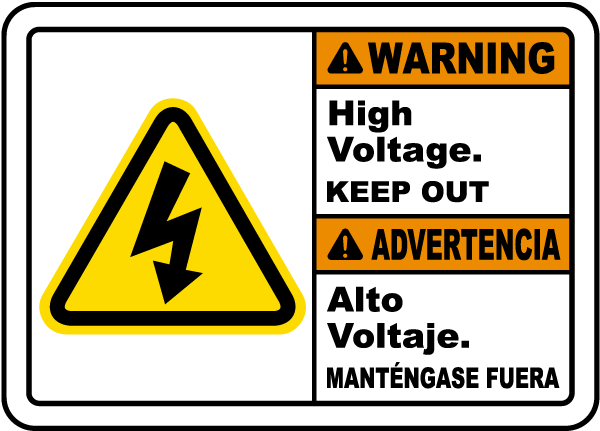 Bilingual Warning High Voltage Keep Out Sign