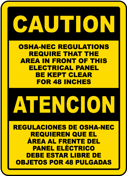 Bilingual Caution Keep Panel Clear For 48 Inches Sign