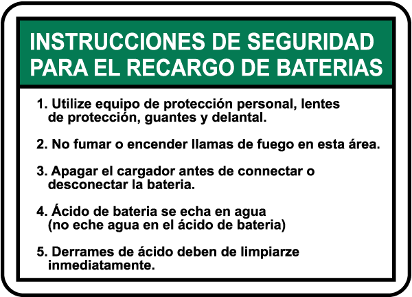 Spanish Battery Charging Instructions Sign E4584sp By Safetysign