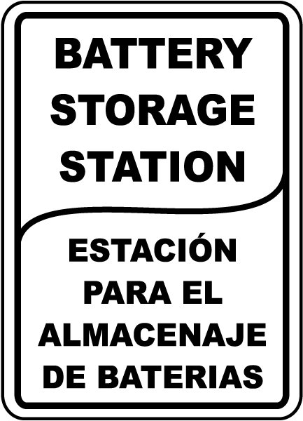 Bilingual Battery Storage Station Sign