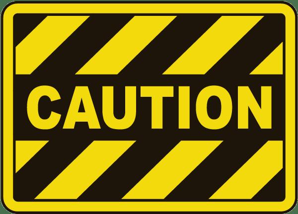 Caution Sign E5109 By Safetysign Com