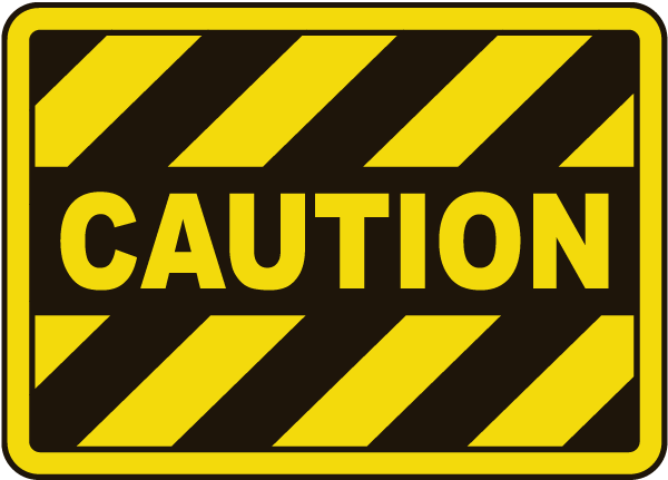 Image result for caution
