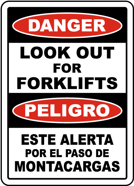 Bilingual Danger Look Out For Forklifts Sign