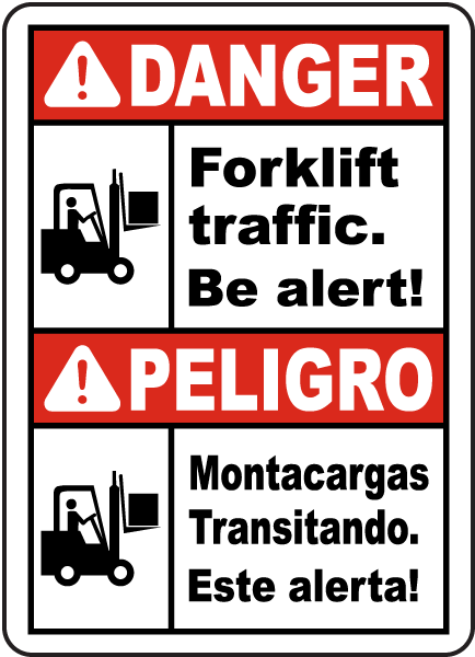 Bilingual Danger Forklift Traffic Be Alert Sign