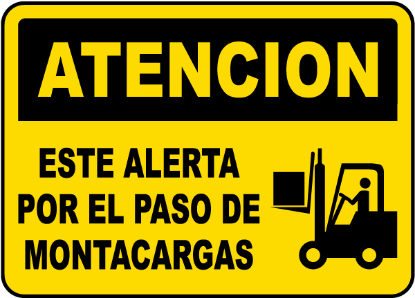 Spanish Caution Watch For Forklifts Sign