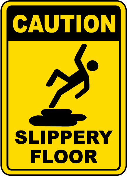 /Made in The USA Warehouse /& Shop Area Aluminum Sign Construction Site Floor Slippery When Wet OSHA Danger Sign Protect Your Business
