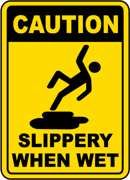 caution slippery when wet sign e5334 by. Black Bedroom Furniture Sets. Home Design Ideas