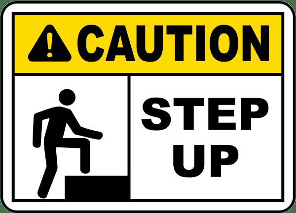 caution step up sign e5341 by safetysigncom