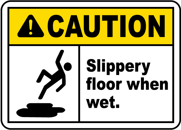 Caution Slippery Floor When Wet Sign E5343 By Safetysign Com