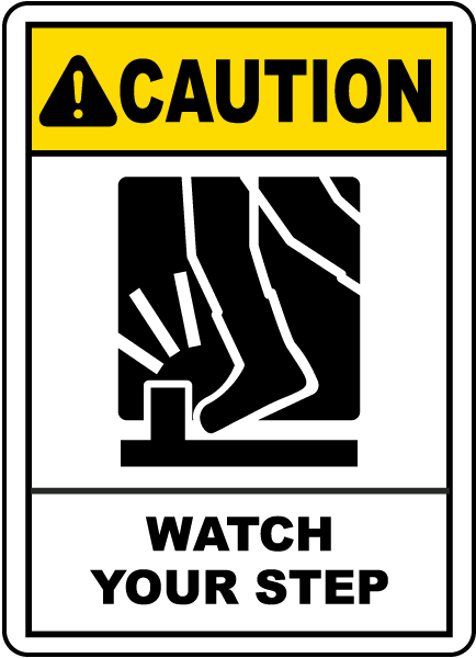 caution watch your step sign e5345 by safetysigncom