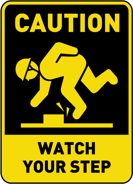 caution watch your step sign e5350 by safetysigncom