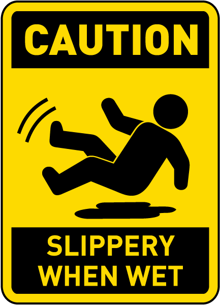 caution slippery when wet sign e5355 by. Black Bedroom Furniture Sets. Home Design Ideas